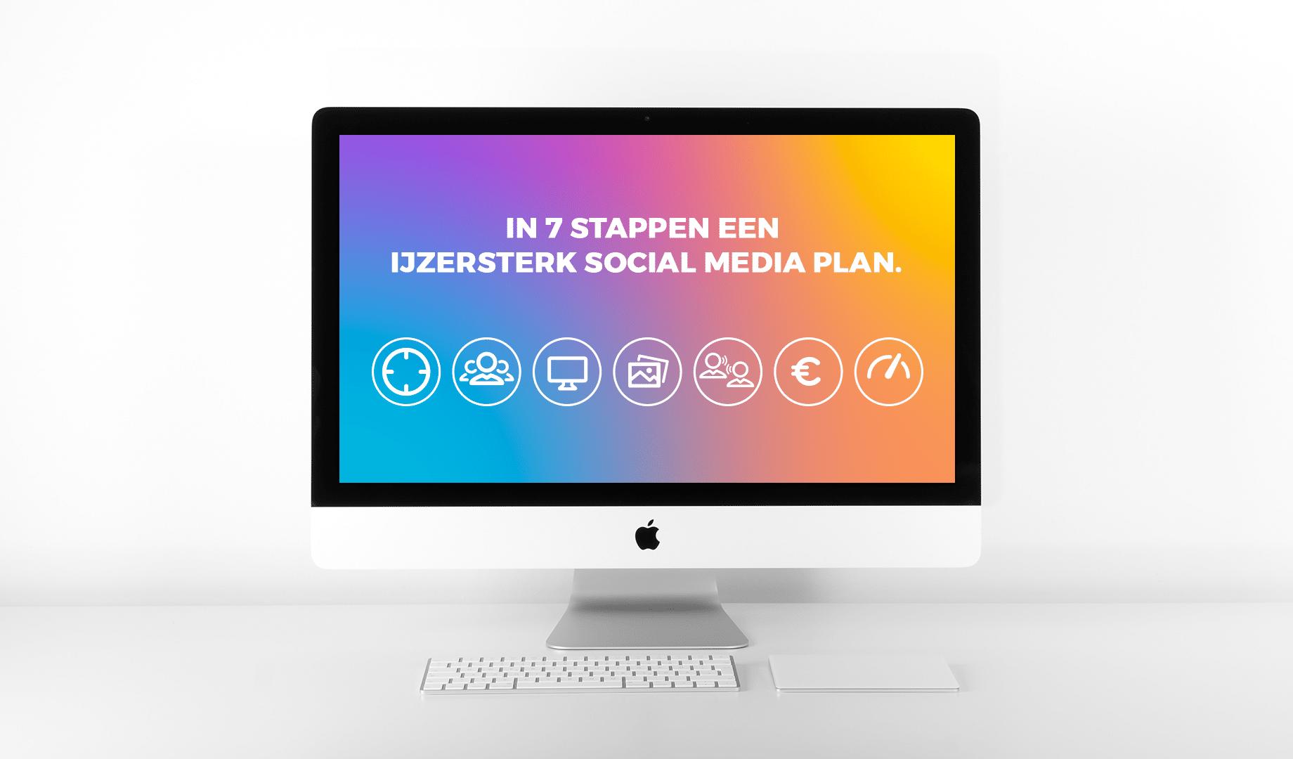In 7 stappen een ijzersterk social media plan